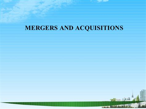 Merger And Acquisition Mba Ppt by Mergers And Acquisitions Ppt Bec Doms