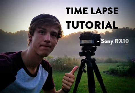 tutorial video time lapse sony rx10 timelapse tutorial time lapse aa thumb viabell
