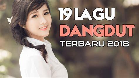 download mp3 dangdut terbaru karaoke 19 lagu dangdut terbaru 2018 terpopuler video karaoke