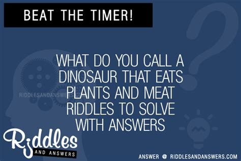 my had 7 puppies riddle 30 what do you call a dinosaur that eats plants and riddles with answers to