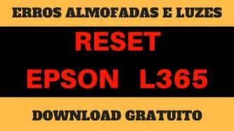 reset epson l365 download gratis como resetar epson l365 erro almofadas l365 download reset