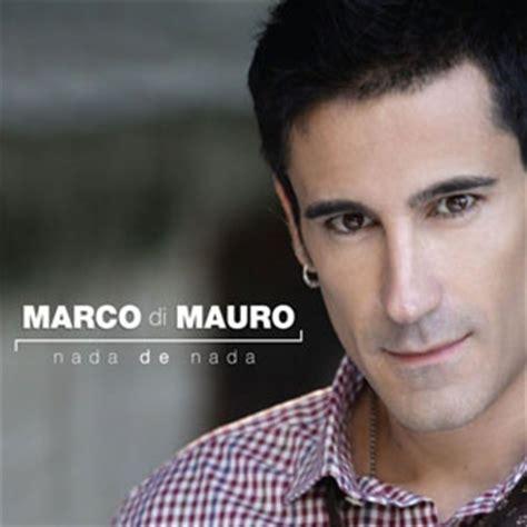 Mauro De Marco by Marco Di Mauro Nada De Nada 193 Lbum Buenamusica