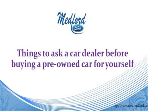 Things To Ask Yourself Before Buying Anything by Things To Ask A Car Dealer Before Buying A Pre Owned Car