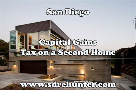 san diego capital gains tax on a second home 2017 update