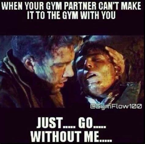 Workout Partner Meme - pin by lauren atterbury on gym humor pinterest