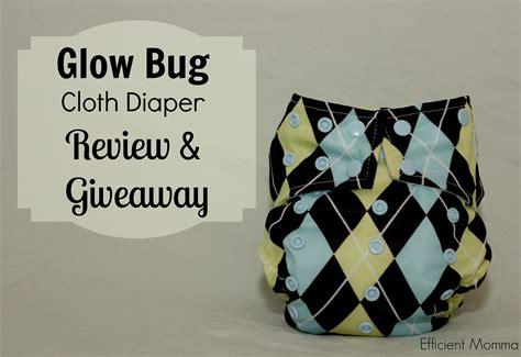 Free Cloth Diaper Giveaway - glow bug cloth diaper review and giveaway efficient momma