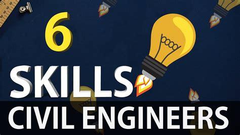 Civil Engineering 6 civil engineering 6 most important skills for all civil