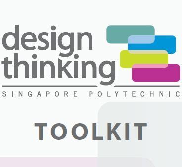 design thinking toolkit design thinking toolkit published by singapore