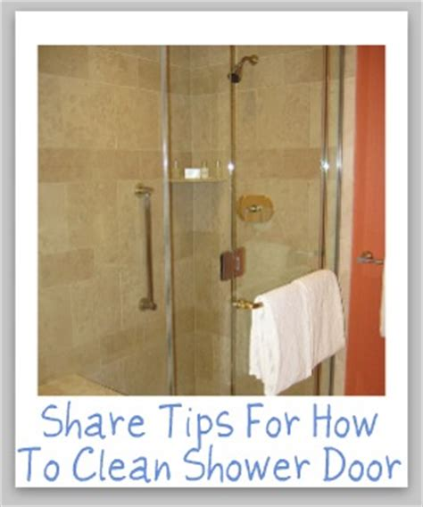 How To Clean Shower Door How To Clean Shower Door Tips And Hints