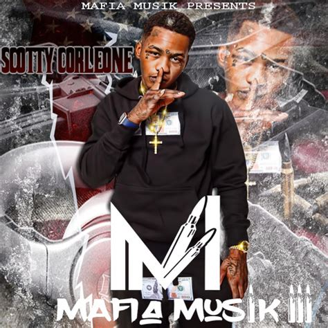 what is scotty cain real name scotty cain mafia musik 3 spinrilla