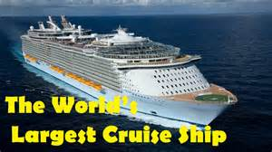 Largest Ship In The World allure of the seas the world s largest cruise ship 2016