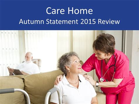 care home autumn statement 2015 review hawsons chartered