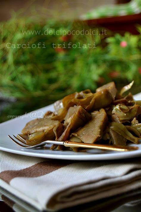 come si possono cucinare i carciofi carciofi trifolati