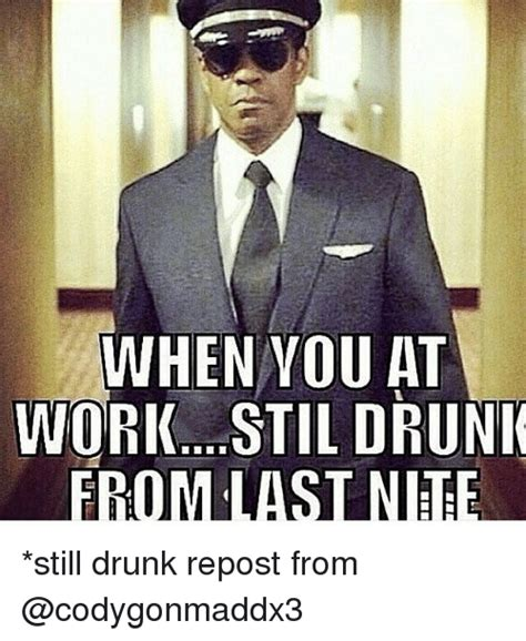 Drunk At Work Meme - funny repost memes of 2017 on sizzle reposts