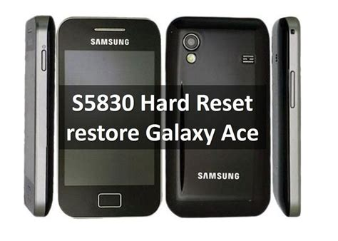 reset factory samsung ace s5830 hard reset restore galaxy ace to factory settings