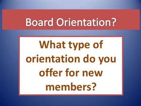 board member orientation agenda school board orientation presentation 09 04 13