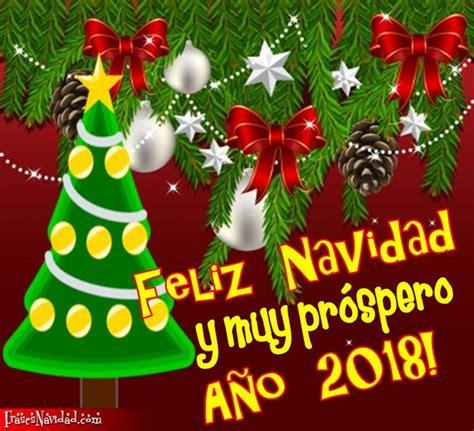 imagenes de navidad y prospero año 2018 feliz navidad y muy pr 243 spero a 241 o nuevo 2018