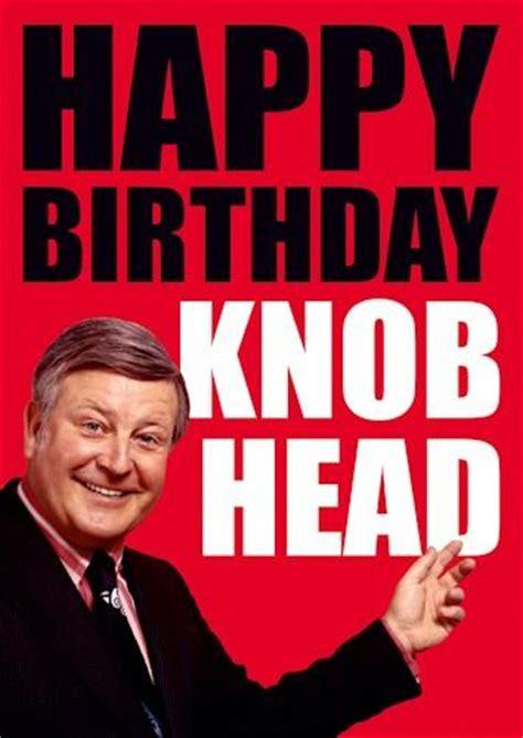 Rude Birthday Meme - knob head birthday card 163 2 50 a great range of knob