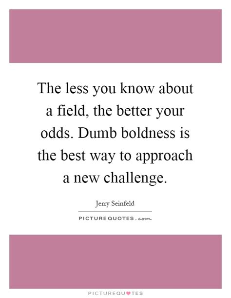 the transformation challenge a new approach to winning in business and books odds quotes odds sayings odds picture quotes