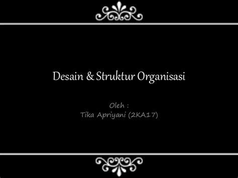 desain dan struktur organisasi robbins desain dan struktur organisasi