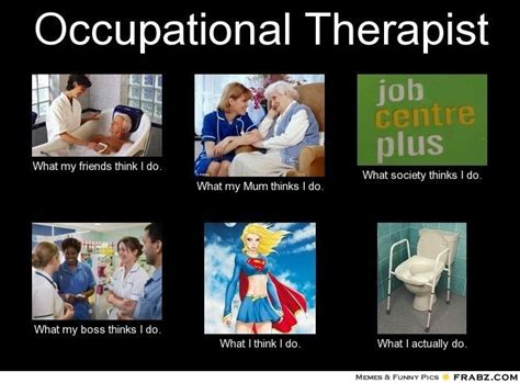 Occupational Therapy Memes - pin by ashley romanowski on occupational therapy