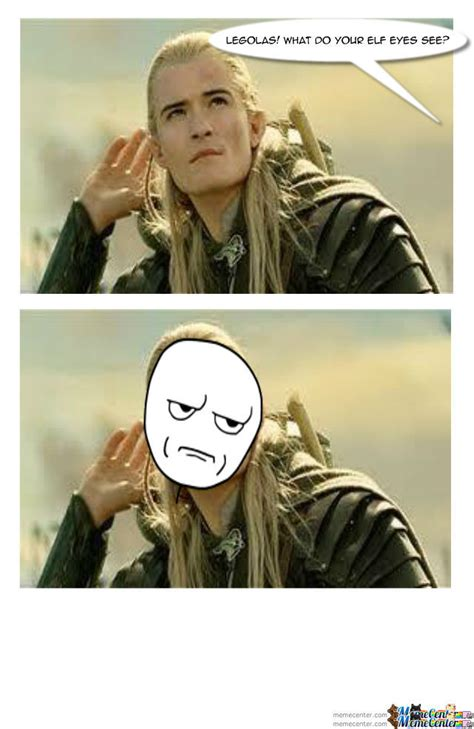 Legolas Memes - legolas by releasethecrackers meme center