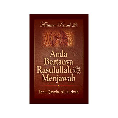 Buku Anda Bertanya Islam Menjawab Best Seller buku anda bertanya rasulullah menjawab