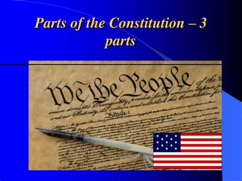 what are the three sections of the constitution what are the 3 sections of the constitution 28 images