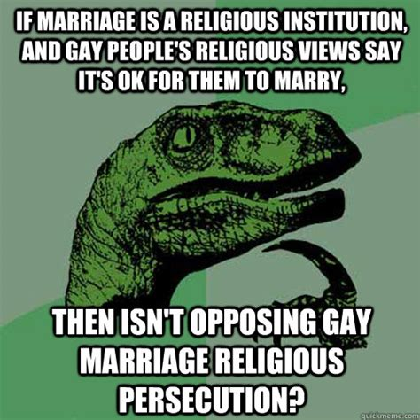if marriage is a religious institution and gay people s