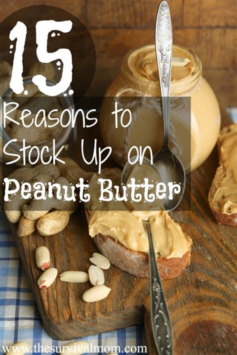 What Is The Shelf Of Peanut by 15 Reasons To Stock Up On Peanut Butter Patriot Powered News