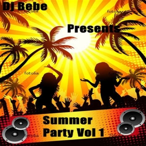something like summer volume 1 various artists summer vol 1 hosted by dj bebe