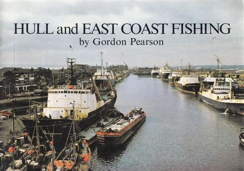 Search Hull East Hull And East Coast Fishing A Commentary On The Fisheries