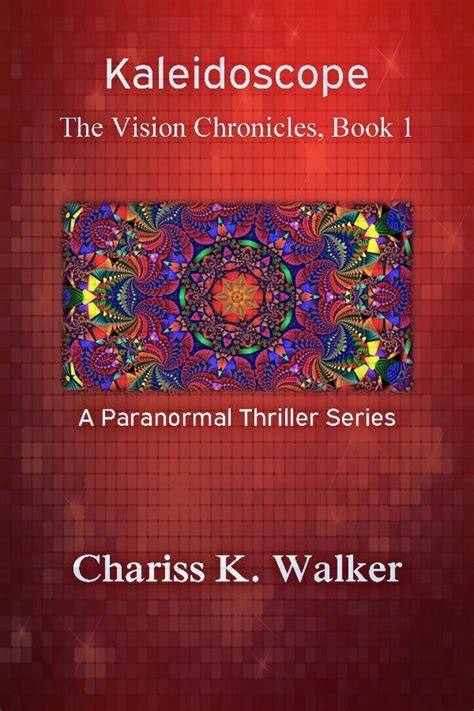 the vision book of kaleidoscope the vision chronicles book 1