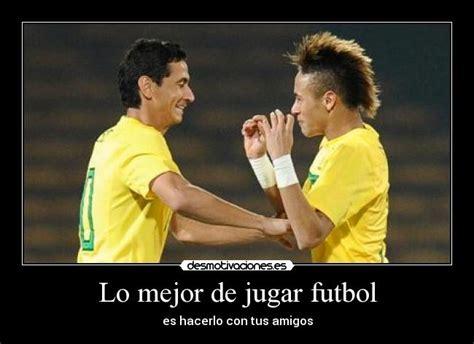 imagenes amistad de futbol im 225 genes y carteles de neymar pag 13 desmotivaciones