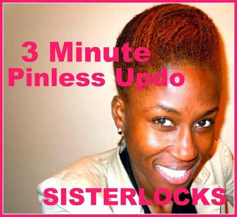 sisterlocks styles tutorial sisterlocks 3 minute pinless updo tutorial sista locs