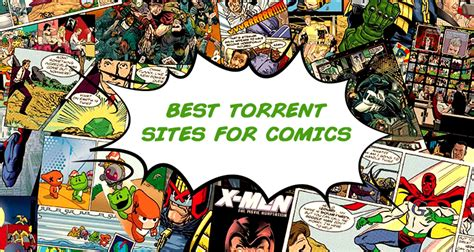 best torrent 5 best torrent for comics