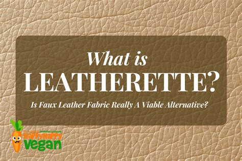 what is leatherette upholstery what is leatherette is faux leather fabric really a