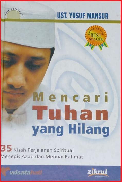 Buku Believe Ust Yusuf Mansur biografi ustadz yusuf mansur menemukan hidayah di dalam penjara