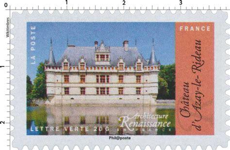 Poste Azay Le Rideau by Timbre 2015 Architecture Renaissance En Chateau