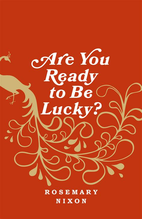 the chaos of luck a felicia sevigny novel books freehand books 187 are you ready to be lucky