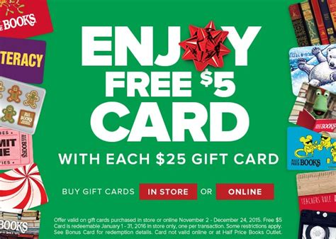 Restaurants Gift Cards Half Price - half price books get a free 5 gift card with each 25 gift card purchase my dallas