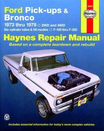 ford pick ups f 100 f 350 bronco 1980 1996 f 250hd f 350 1997 haynes repair manual ford pick ups bronco petrol 1973 1979 haynes owners service repair manual 0856967882