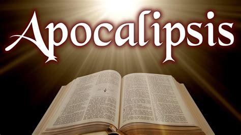 libro apocalipsis el apocalipsis libro del apocalipsis completo youtube