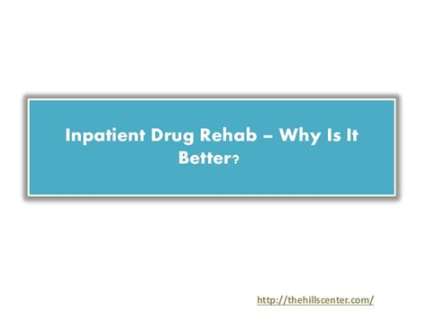 How Is Inpatient Detox by Inpatient Rehab Why Is It Better
