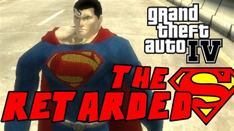 mod gta 5 superman the retarded superman the movie trailer 2013 man of