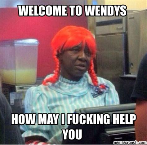 Wendy Meme - welcome to wendys