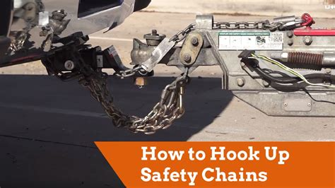 how to hook up safety chains to your vehicle