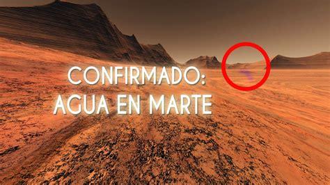 imagenes nuevas de la nasa la nasa confirma que hay agua l 205 quida en marte youtube