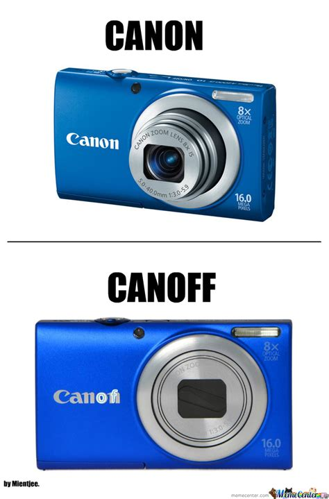 Camera Meme - camera canon canoff by mientjee meme center