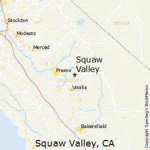 squaw valley california map best places to live in squaw valley california